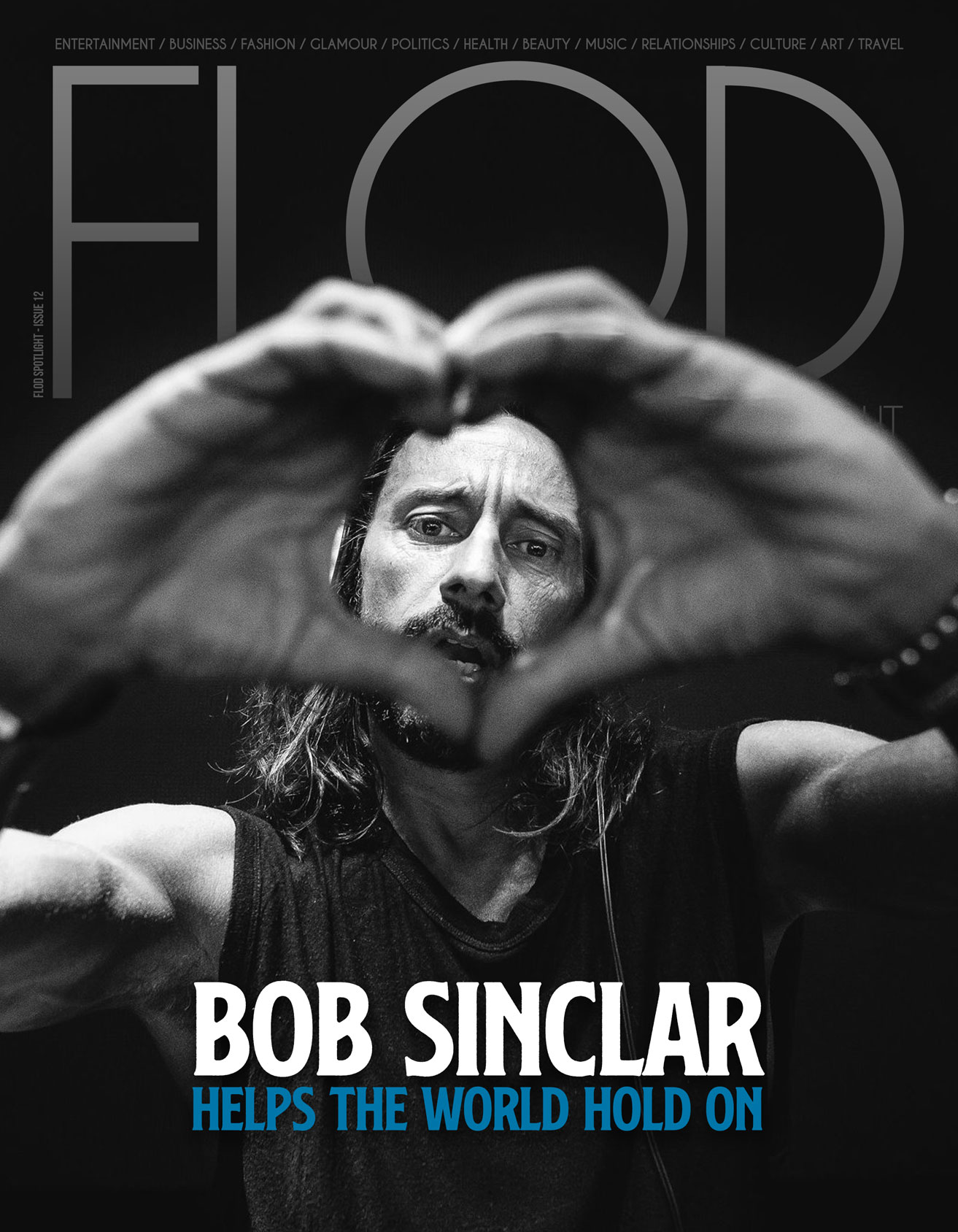 Issue 12 – Bob Sinclar Helps The World Hold On